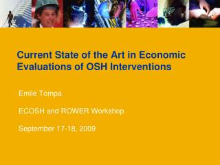 Current State of the Art in Economic Evaluations of OSH Interventions