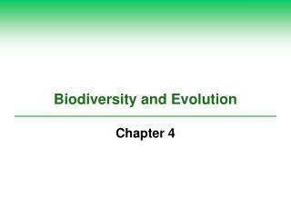 Biodiversity and Evolution