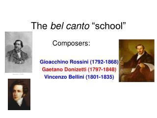 "The  bel canto  ""school"""