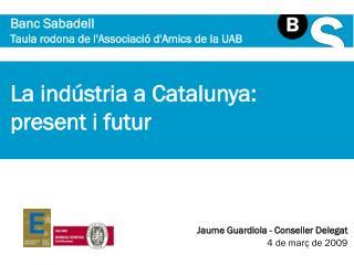 Banc Sabadell Taula rodona de l'Associació d'Amics de la UAB