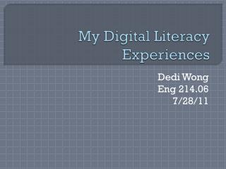 My Digital Literacy Experiences