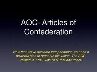 AOC- Articles of Confederation