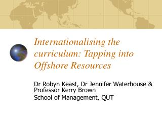 Internationalising the curriculum: Tapping into Offshore Resources