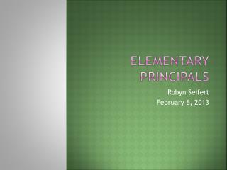 Elementary Principals