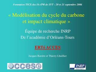 ��Mod�lisation du cycle du carbone et impact climatique��