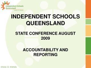 INDEPENDENT SCHOOLS QUEENSLAND