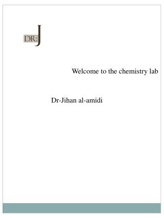 Welcome to the chemistry lab