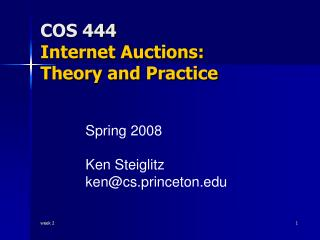 COS 444  Internet Auctions: Theory and Practice
