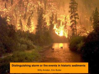 Distinguishing storm or fire events in historic sediments