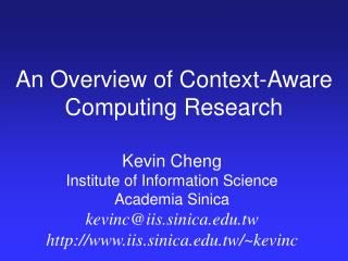An Overview of Context-Aware Computing Research