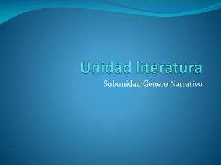 Unidad literatura