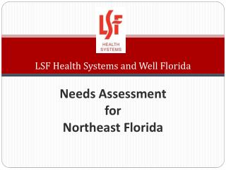 LSF Health Systems and Well Florida