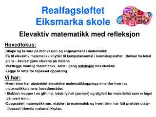 Realfagsl ftet  Eiksmarka skole