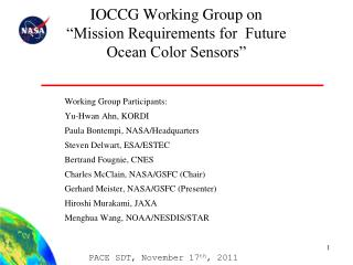 "IOCCG Working Group on ""Mission Requirements for  Future  Ocean Color Sensors"""
