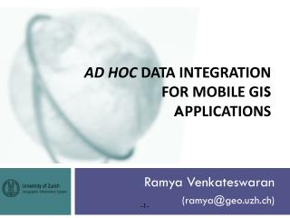 Ad hoc  data integration for mobile GI S a pplications