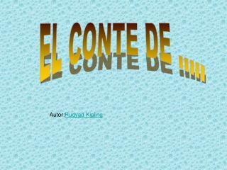 EL CONTE DE .....