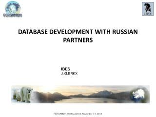 DATABASE DEVELOPMENT WITH RUSSIAN PARTNERS