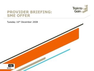 PROVIDER BRIEFING:  SME OFFER