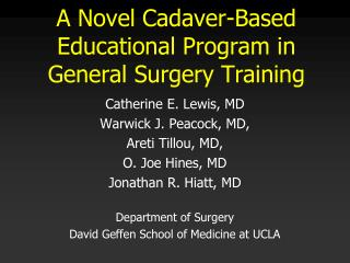 A Novel Cadaver-Based Educational Program in General Surgery Training