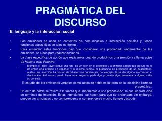 PRAGMÀTICA DEL DISCURSO