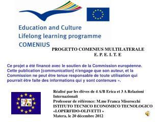 PROGETTO COMENIUS MULTILATERALE    E. P. E. I. T. E