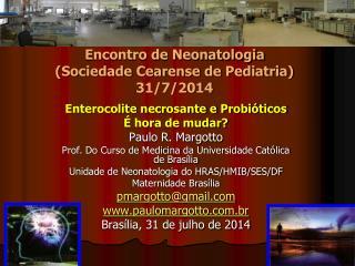 Encontro de Neonatologia (Sociedade Cearense de Pediatria) 31/7/2014