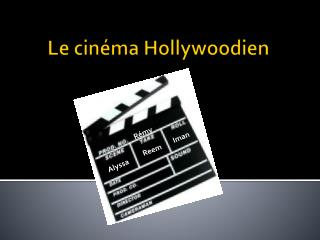 Le cinéma Hollywoodien