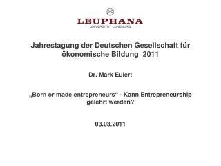 Entrepreneurship und Entrepreneur: Begriff und Geschichte