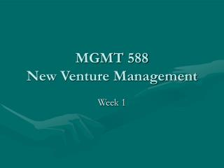 MGMT 588 New Venture Management
