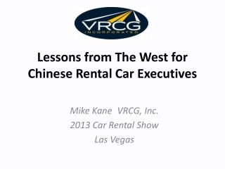 Lessons from The West for Chinese Rental Car Executives