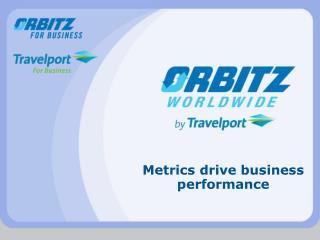 Metrics drive business performance