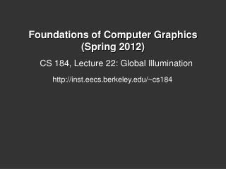 Foundations of Computer Graphics (Spring 2012)