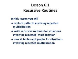 Lesson 6.1 Recursive Routines