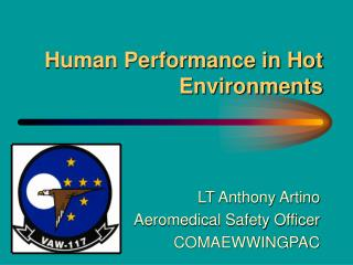 Human Performance in Hot Environments