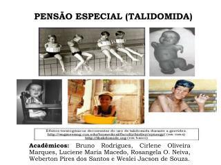PENSÃO ESPECIAL (TALIDOMIDA)