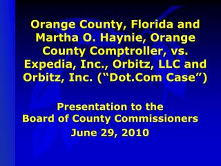 Presentation to the  Board of County Commissioners June 29, 2010