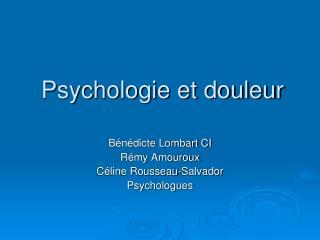 Psychologie et douleur