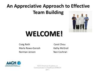 An Appreciative Approach to Effective Team Building
