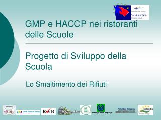 GMP e HACCP nei ristoranti delle Scuole  Progetto di Sviluppo della Scuola