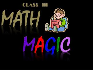 MATH  M A G I C