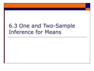 6.3 One and Two-Sample Inference for Means
