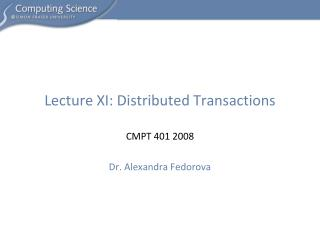 Lecture XI: Distributed Transactions