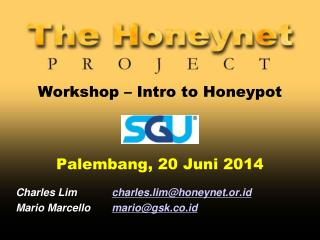Workshop – Intro to Honeypot Palembang, 20 Juni 2014