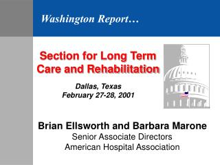 Section for Long Term Care and Rehabilitation  Dallas, Texas February 27-28, 2001