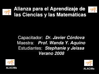 Alianza para el Aprendizaje de  las Ciencias y las Matemáticas
