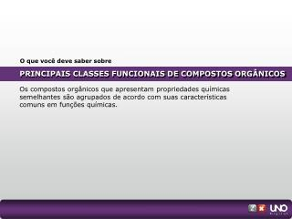 PRINCIPAIS CLASSES FUNCIONAIS DE COMPOSTOS ORGÂNICOS