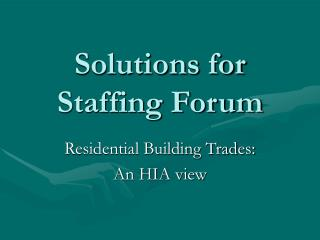 Solutions for Staffing Forum