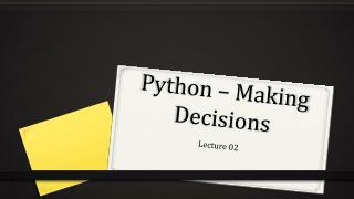 Python � Making Decisions