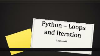 Python � Loops and Iteration