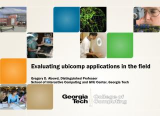 Evaluating ubicomp applications in the field